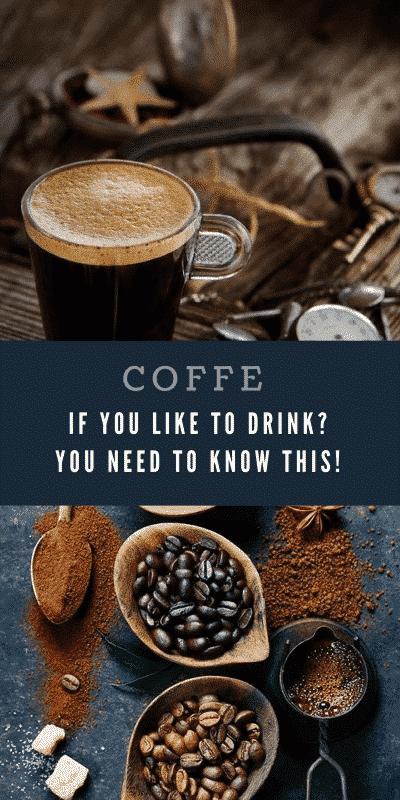 Coffee you need to know this! All about coffe